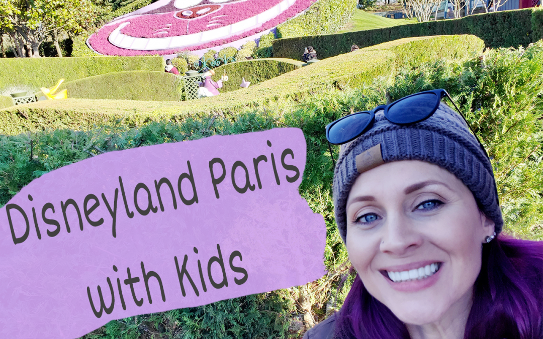 Disneyland Paris with Kids