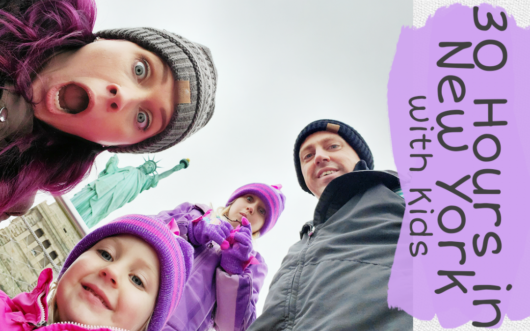 30 hours in New York with Kids